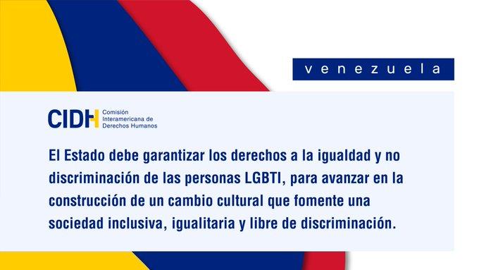CIDH llama al Estado Venezolano a garantizar los derechos humanos de las personas LGBTI