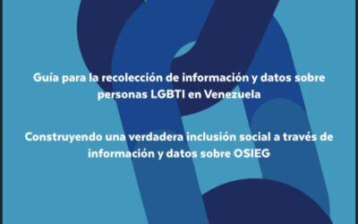 Guía para la recolección de información y datos sobre LGBTI en Venezuela