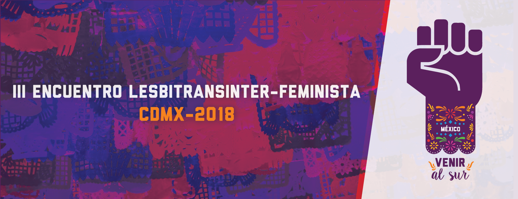 III Encuentro lesbitransinter feminista-Venir al Sur 2018
